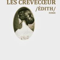 Les Crèvecoeur/Edith/ de Antonia Medeiros