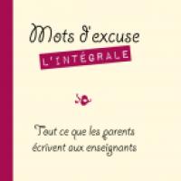 Mots d'excuses, l'intégrale de Patrice Romain