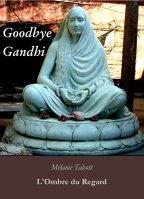 goodbye gandi