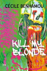 kill my blonde