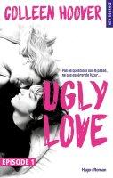 ugly love épisode 1
