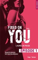 fixed on you épisode 1