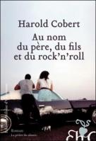 au nom du père, du fils et du rock'n roll
