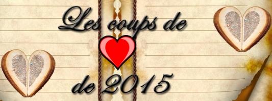 Coups de coeur 2015