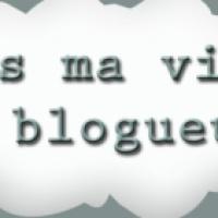 Vis ma vie de blogueuse #3 - Mon Edition une très agréable initiative