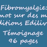 Fibromyalgie : Un mot sur des maux de Alie Depedro