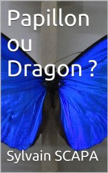 papillon ou dragon