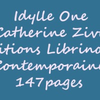 Idylle One de Catherine Zivi