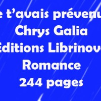 Je t'avais prévenue ! de Chrys Galia