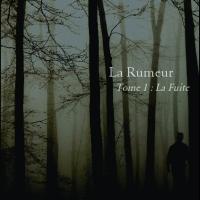 La Rumeur, tome 1 : La Fuite de Solenne Hernandez